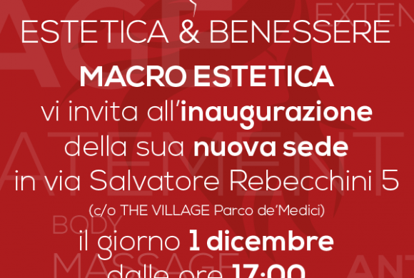 MACRO ESTETICA – NEW (RE)OPENING