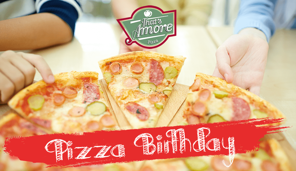 Pizza Birthday al That's Amore