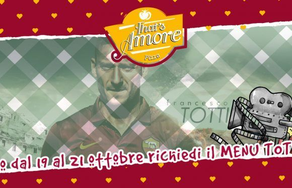 Menu TOTTI al That's Amore